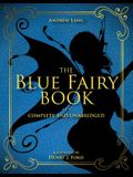The Blue Fairy Book, Volume 1: Complete and Unabridged