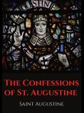 The Confessions of St. Augustine: An autobiographical work by Bishop Saint Augustine of Hippo outlining Saint Augustine's sinful youth and his convers