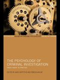 The Psychology of Criminal Investigation: From Theory to Practice
