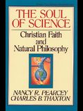 The Soul of Science, 16: Christian Faith and Natural Philosophy