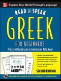 Read and Speak Greek for Beginners with Audio CD, 2nd Edition [With CD]