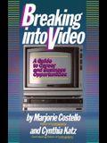 Breaking Into Video