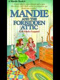 Mandie and the Forbidden Attic