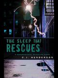 The Sleep That Rescues: A Supernatural Detective Novel