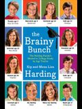 The Brainy Bunch: The Harding Family's Method to College Ready by Age Twelve