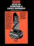 Keys to Starting a Small Business