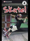 DK Readers L4: Skate!