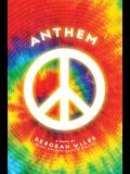 Anthem (the Sixties Trilogy #3), Volume 3