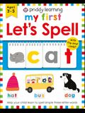 Priddy Learning: My First Let's Spell