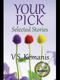 Your Pick: Selected Stories