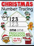 Christmas Number Tracing Preschool Workbook for Kids Ages 3-5: Beginner Math Activity Book for Preschoolers - The Best Stocking Stuffers Gifts for Tod