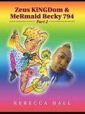 Zeus Kingdom & Mermaid Becky 794: Part 2