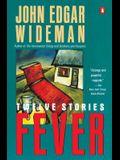 Fever (Contemporary American Fiction)