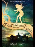 Serafina and the Black Cloak (the Serafina Series Book 1)