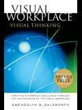 Visual Workplace, Visual Thinking: Creating Enterprise Excellence Through the Technologies of the Visual Workplace