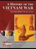 A History of the Vietnam War DANTES / DSST Test Study Guide