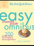 The New York Times Easy Crossword Puzzle Omnibus, Volume 6: 200 Solvable Puzzles from the Pages of the New York Times
