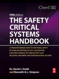 The Safety Critical Systems Handbook: A Straightforward Guide to Functional Safety: Iec 61508 (2010 Edition), Iec 61511 (2015 Edition) and Related Gui