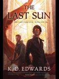 The Last Sun, 1