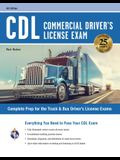 CDL - Commercial Driver's License Exam, 6th Ed.: Everything You Need to Pass Your CDL Exam