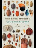 The Book of Seeds: A Life-Size Guide to Six Hundred Species from Around the World