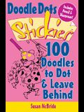 Doodle Dot Stickies: 100 Doodles to Dot & Leave Behind [With Pencil Sharpener and Pencil]
