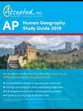 AP Human Geography Study Guide 2019: Review Book and Practice Test Prep Questions for the AP Human Geography Exam (Guide to 5)