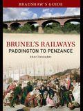 Bradshaw's Guide Brunel's Railways Paddington to Penzance: Volume 1