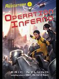 The Resisters #4: Operation Inferno