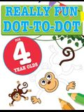 Really Fun Dot To Dot For 4 Year Olds: Fun, educational dot-to-dot puzzles for four year old children