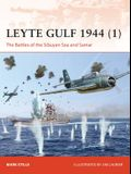 Leyte Gulf 1944 (1): The Battles of the Sibuyan Sea and Samar