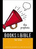 Nirv, the Books of the Bible for Kids: The Prophets, Paperback: Listen to God's Messengers Tell about Hope and Truth