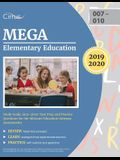 MEGA Elementary Education Study Guide 2019-2020: est Prep and Practice Questions for the Missouri Education Gateway Assessments