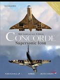 Concorde: Supersonic Icon - 50th Anniversary Edition