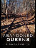 Abandoned Queens