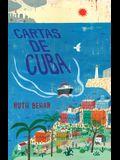 Cartas de Cuba / Letters from Cuba
