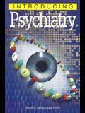 Introducing Psychiatry