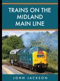Trains on the Midland Main Line