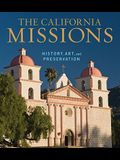 The California Missions: History, Art, and Preservation