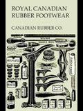Royal Canadian Rubber Footwear - Illustrated Catalogue - Season 1906-07