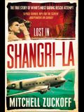 Lost in Shangri-La: Escape from a Hidden World