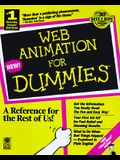 Web Animation for Dummies [With *]