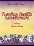 Nursing Health Assessment: Student Applications