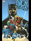 Outsiders Five Of A Kind TP (Outsiders (DC Comics Numbered))