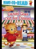 Daniel Goes Out for Dinner: Ready-To-Read Pre-Level 1