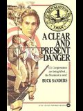 Ben Slayton, T-Man: A Clear and Present Danger - Book #1