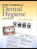 Case Studies in Dental Hygiene (2nd Edition)