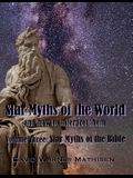 Star Myths of the World, Volume Three: Star Myths of the Bible