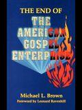 The End of the American Gospel Enterprise
