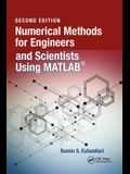 Numerical Methods for Engineers and Scientists Using Matlab(r)